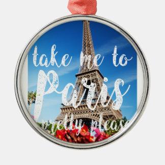 パリに私を連れて行って下さい メタルオーナメント