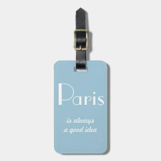 パリはよいアイディア常にです ラゲッジタグ