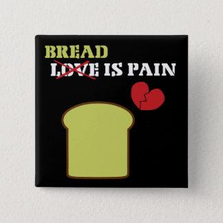 パンは苦痛です 5.1CM 正方形バッジ