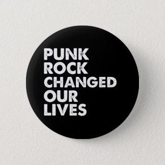 パンクロックは私達の生命を変えました 缶バッジ
