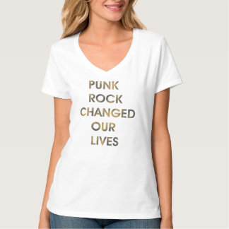 パンクロックは私達の生命を変えました Tシャツ