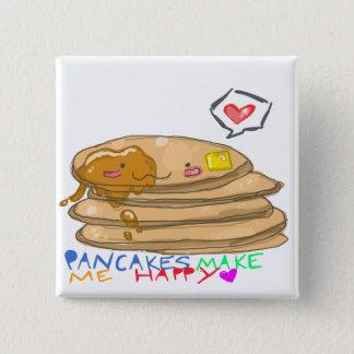 パンケーキは私に幸せなボタンをします 缶バッジ