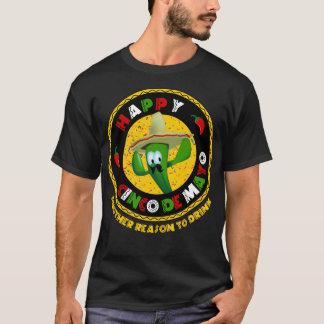 パーティーのTシャツを飲むCinco幸せなdeメーヨーの理由 Tシャツ