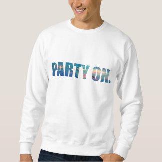 パーティー。 スエットシャツ スウェットシャツ