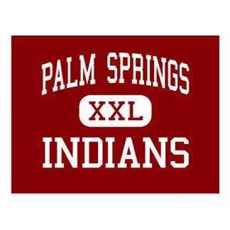 パーム・スプリングス-インディアン-高パーム・スプリングス ポストカード