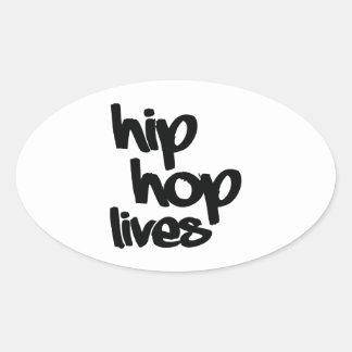 ヒップホップの生命 楕円形シール