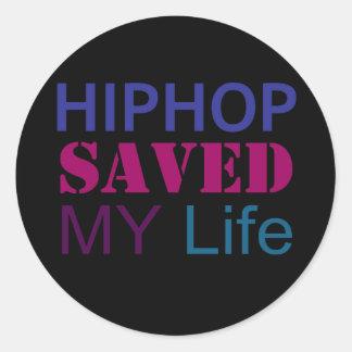 ヒップホップは私の生命を救いました ラウンドシール