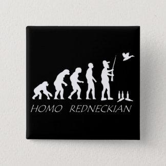 ヒト属のRedneckianボタン 5.1cm 正方形バッジ