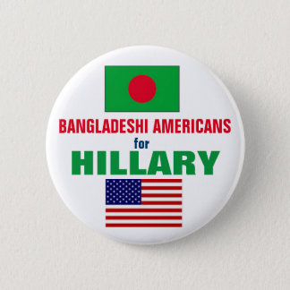ヒラリー2016年のためのパングラデシュのアメリカ人 5.7CM 丸型バッジ