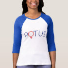 ヒラリー・クリントンのTシャツPOTUS私は彼女とあります Tシャツ