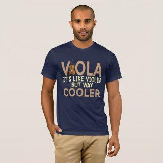 ビオラそれはバイオリンしかし方法クーラーのおもしろいなワイシャツのようです Tシャツ
