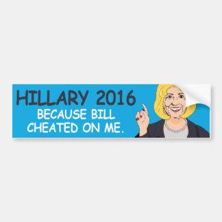 ビルが私でごまかしたので-ヒラリー2016年- - バンパーステッカー
