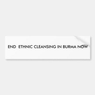 ビルマの終わりの民族浄化今 バンパーステッカー