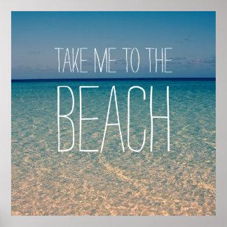 ビーチの海水の青空の金ゴールドの砂に私を連れて行って下さい ポスター