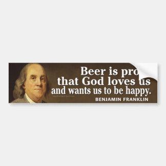 ビールおよび神のベンフランクリンの引用文 バンパーステッカー