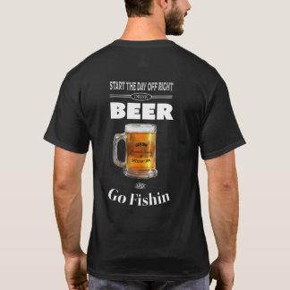 ビールを飲み、Fishin行って下さい Tシャツ