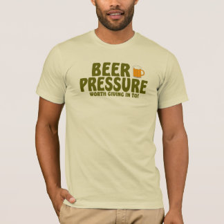 ビール圧力...... Tシャツ