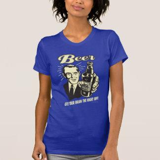ビール: あなたの頭脳に夜を与えて下さい Tシャツ