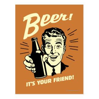 ビール: それはあなたの友人です ポストカード
