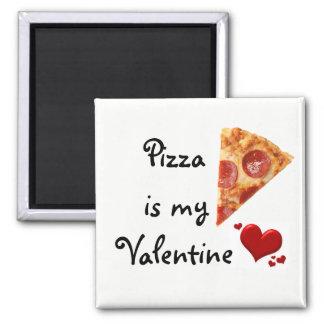 ピザは私のバレンタインです マグネット
