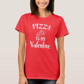 ピザは私のバレンタインです Tシャツ