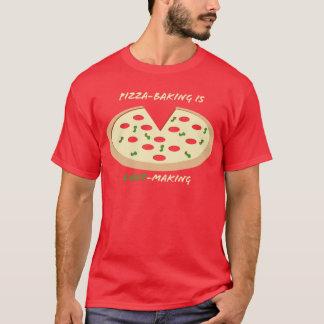 ピザベーキングは性交です Tシャツ