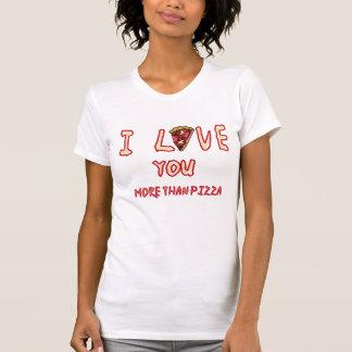 ピザTシャツよりもっと愛して下さい Tシャツ