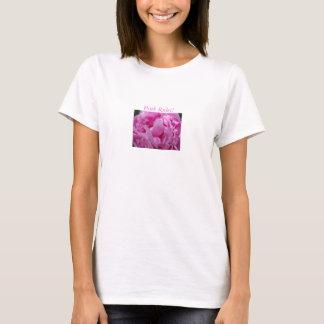 ピンクのシャクヤクのマクロスタイル、ピンクの規則! Tシャツ