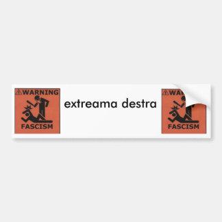 ファシズム、ファシズム、extreamaのdestra バンパーステッカー
