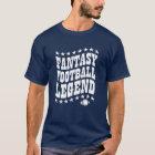 ファンタジーのフットボールの伝説のTシャツ Tシャツ