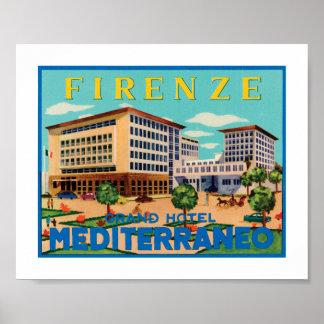 フィレンツェの壮大なホテルMediterraneo ポスター