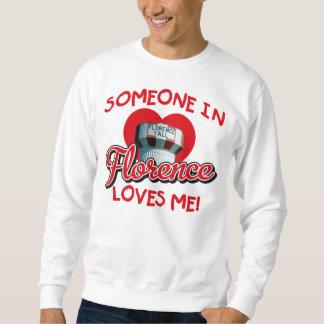フィレンツェの誰かは私をスエットシャツ愛します スウェットシャツ
