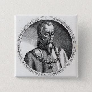 、フェルナンドAlvarez deトレドアルバの2の第3公爵 5.1cm 正方形バッジ