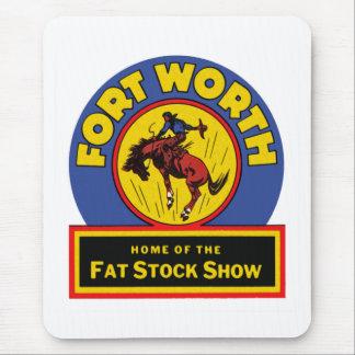 フォート・ワースの脂肪質の標準的なショー マウスパッド