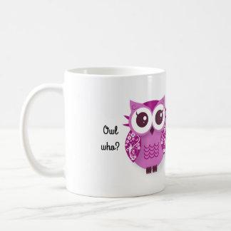 フクロウだれか。 フクロウはあなたの親友です コーヒーマグカップ