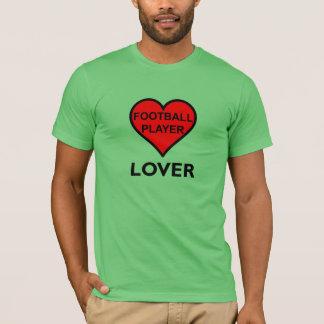 フットボール選手の恋人 Tシャツ