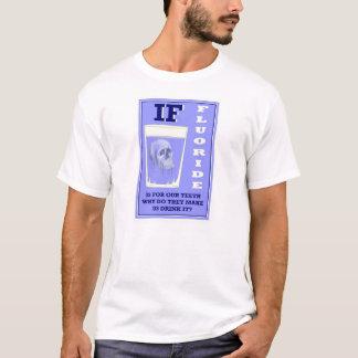 フッ化物の毒ティー Tシャツ