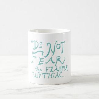フラッパーを中恐れないで下さい モーフィングマグカップ