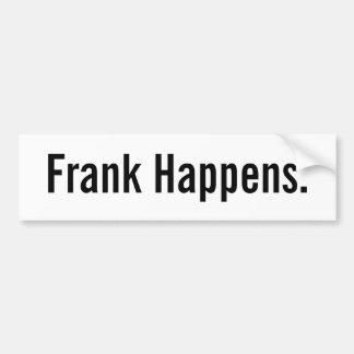 フランクは起こります バンパーステッカー