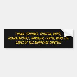 フランク、Schumer、クリントン、Dodd、オバマ(ドングリ)、G… バンパーステッカー