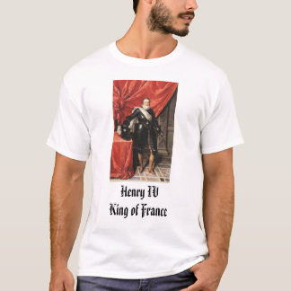 フランス、フランスのヘンリーIVKingのヘンリー四世 Tシャツ