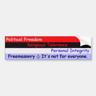 フリーメーソン -- それは皆のためではないです バンパーステッカー