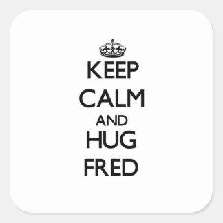 フレッド穏やか、抱擁保って下さい スクエアシール