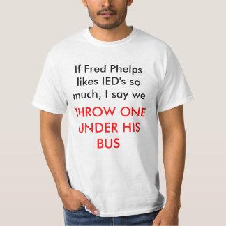 フレッドPhelpsがIEDを非常に好めば、私は私達を、T…言います Tシャツ