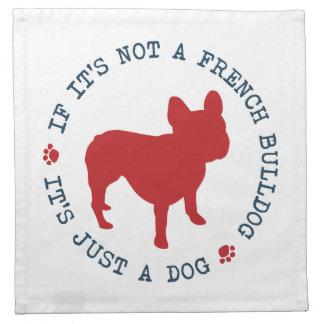 フレンチ・ブルドッグでなければ、それはちょうど犬(r)です ナプキンクロス