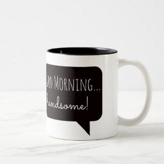 """フレンドリーなマグ: """"ハンサムな""""おはよう ツートーンマグカップ"""