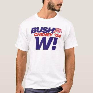 ブッシュかCheney 「04のキャンペーンスローガン: W! Tシャツ