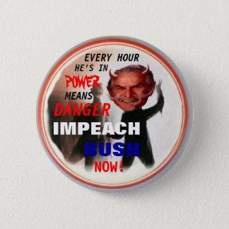ブッシュを今ボタンがかかります弾劾して下さい 缶バッジ