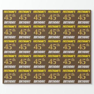 """ブラウン、のどまたは模造金ゴールド、""""第45誕生日"""" ラッピングペーパー"""