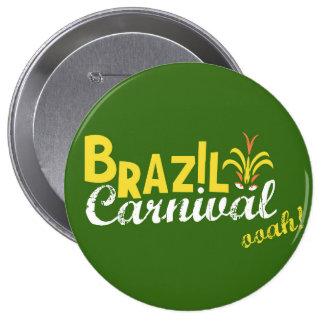 ブラジルのカーニバルのooah! ボタン媒体 10.2cm 丸型バッジ